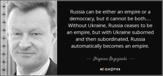 quote-russia-can-be-either-an-empire-or-a-democracy-but-it-cannot-be-both-without-ukraine-zbigniew-brzezinski-91-50-43